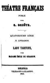 Lady Tartufe: comédie en cinq actes