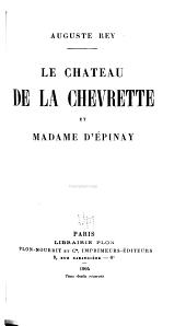 Le Château de la Chevrette et Madame d'Épinay