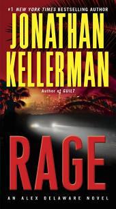 Rage: An Alex Delaware Novel
