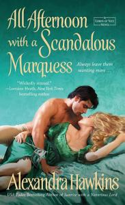 All Afternoon with a Scandalous Marquess Book