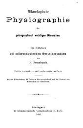 Mikroskopische Physiographie der Mineralien und Gesteine: Die petrographisch wichtigen Mineralien