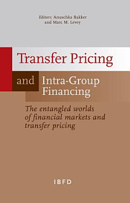 Transfer Pricing and Intra group Financing