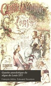 Gazette anecdotique du rêgne de Louis XVI: portefeuille d'un talon-rouge