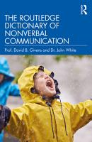 The Routledge Dictionary of Nonverbal Communication PDF
