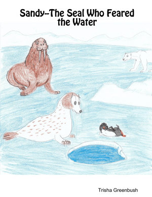 Sandy  The Seal Who Feared the Water