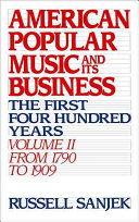 American Popular Music and Its Business: From 1790 to 1909