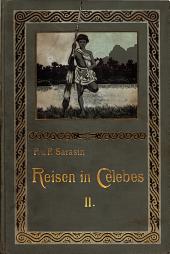 Reisen in Celebes: Ausgeführt in den Jahren 1893-1896 und 1902-1903, Band 2