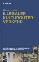 Illegaler Kulturg  terverkehr PDF