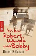 Ich bin Robert  Wanda und Bobby PDF