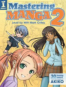 Mastering Manga 2 Book