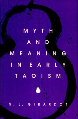 Myth and Meaning in Early Taoism PDF