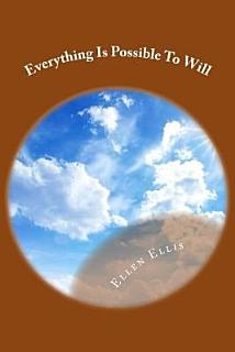 Everything is Possible to Will Book
