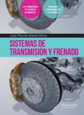 Sistemas de transmisión y frenado