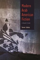 Modern Arab American Fiction Book PDF
