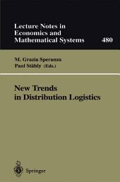 New Trends in Distribution Logistics