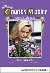 Hedwig Courths-Mahler - Folge 070: Aus erster Ehe