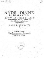 Oratio habita in acad. Norimb. cum libri IV Cod. Justiniani explicationem auspicaretur