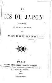 Le Lis du Japon, comédie en un acte, en prose