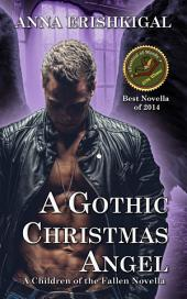 A Gothic Christmas Angel: A Children of the Fallen Novella