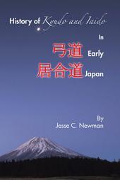 History of Kyudo and Iaido In Early Japan