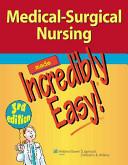 Medical Surgical Nursing Made Incredibly Easy  3rd Ed    Cardiovascular Care Made Incredibly Easy  2nd Ed  PDF