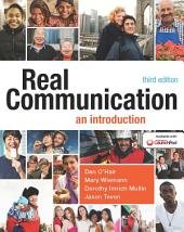 Real Communication: An Introduction, Edition 3