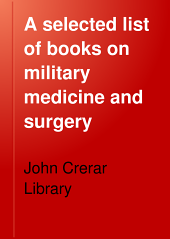 A Selected List of Books on Military Medicine and Surgery: September 24, 1917