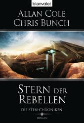 Die Sten-Chroniken 1: Stern der Rebellen