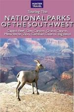 Touring the National Parks of the Southwest
