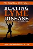 Beating Lyme Disease  Hardback