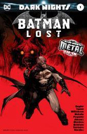 Batman: Lost (2017-) #1