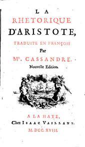 La Rhetorique d'Aristote, tr. en fr. par m. Cassandre