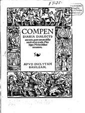 Compendiaria Dialectices ratio: quae verum disserendi usum tradit