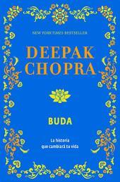 Buda: La historia que cambiará tu vida