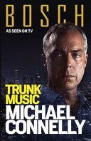Trunk Music  BOSCH TV Tie In  Book