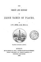 The origin and history of Irish names of places PDF
