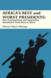 Africa S Best And Worst Presidents Book PDF