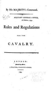 Rules and Regulations for the Cavalry