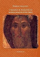 Umano e Politico. Biografia demistificata del Cristo