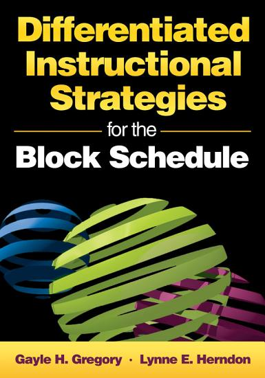 Differentiated Instructional Strategies for the Block Schedule PDF