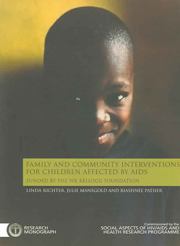 Family and Community Interventions for Children Affected by AIDS