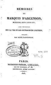 Mémoires du Marquis d'Argenson, ministre sous Louis XV
