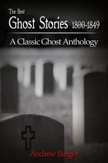The Best Ghost Stories 1800 1849 PDF