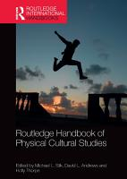 Routledge Handbook of Physical Cultural Studies PDF