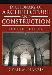 Dictionary of Architecture and Construction: Edition 4