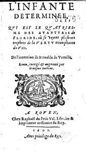 L' Infante determinee, qui est le quatriesme des Avantures de Floride... De l'inuention de Beroalde de Verville... (Vers de R. Brisset, J. Jumel, E. Papillon, C. D. L. Fauvelaye, D. Bauduyn, Baudry)