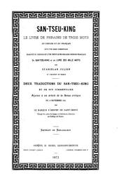 San-Tseu-King: le livre de phrases de trois mots : en chinois et en français suivi d'un grand commentaire traduit du chinois et d'un petit dictionnaire chinois-français ...