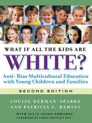 What If All The Kids Are White 2nd Ed Book PDF