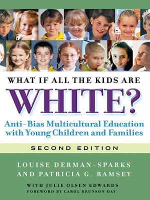 What If All the Kids Are White  2nd Ed