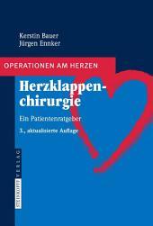 Herzklappenchirurgie: Ein Patientenratgeber, Ausgabe 3